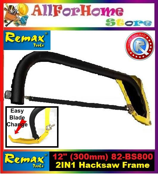 "12"" (300mm) REMAX Steel Frame Combination Bow & Hacksaw"