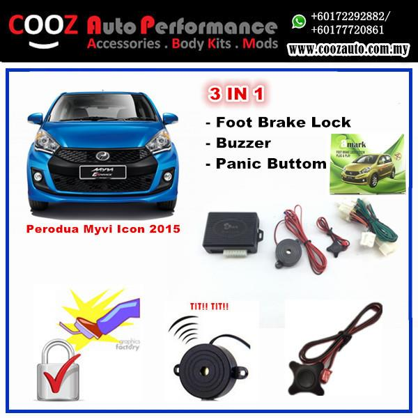 3 IN 1  PANIC BUTTON + BRAKE LOCK +BUZZER MYVI ICON 2015