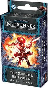 Android Netrunner The Lunar Cycle : The Spaces Between