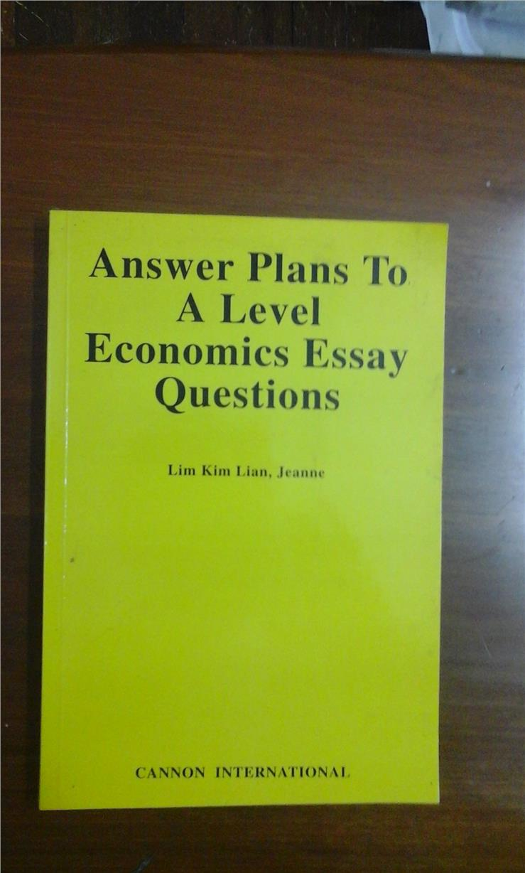 model a-level economics essays This collection of example a level economics essays covers a variety of essay titles on globalisation, exchange rates, international trade and the balance of.