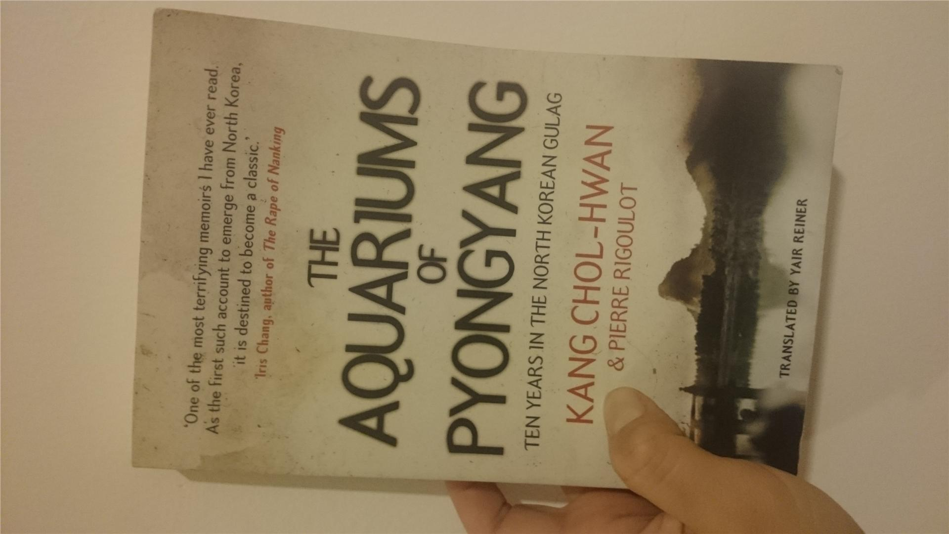 the aquariums of pyongyang The aquariums of pyongyang review on novels and nonfiction  the  aquariums of pyonyang is the story of kang chol-hwan, who survived.