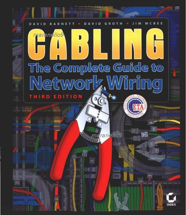cabling the complete guide to network wiring 3rd end 11. Black Bedroom Furniture Sets. Home Design Ideas