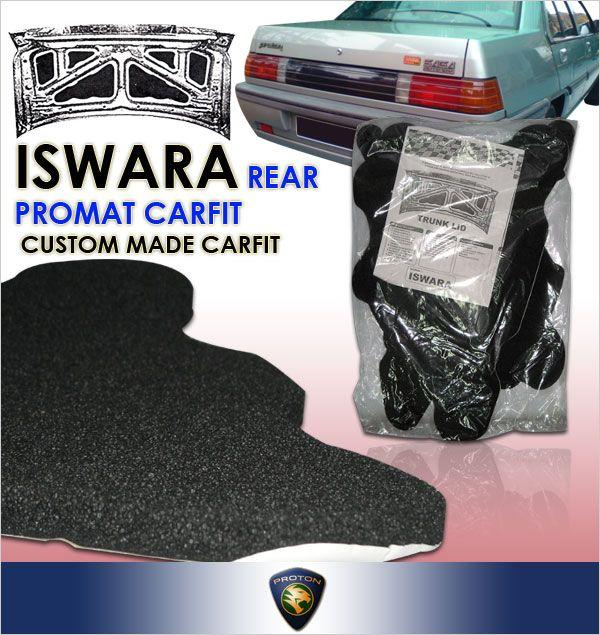 CARFIT Rear Trunk/ Boot Deadening Sound Proof: PROTON ISWARA SEDAN