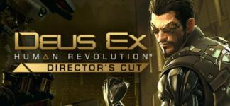 Deus Ex: Human Revolution - Director's Cut (Steam Gift)