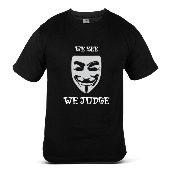 DISOBEY We See We Judge V for Vendetta T-Shirt 100% Cotton