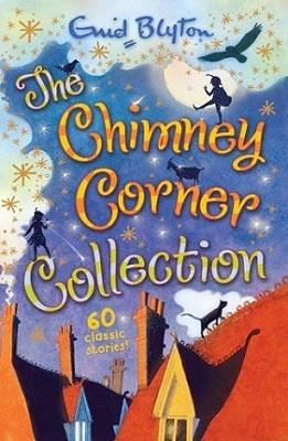 Enid Blyton's The Chimney Corner Collection: 60 Classic Stories