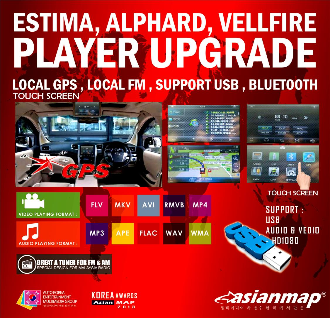 ESTIMA, ALPHARD, VELLFIRE UPGRANDE LOCAL FM , RMVB, MP5, LOCAL GPS