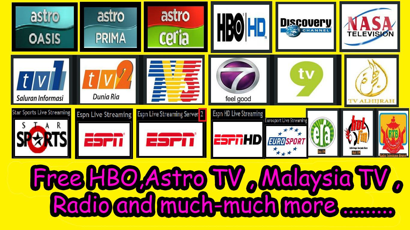 Free Astro TV HBO Malaysia TV Radio onUR laptop pad tablet phone HOW get it ?