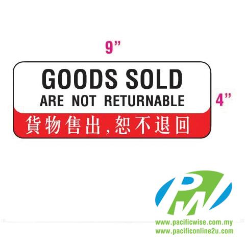 'Goods sold are not returnable' Sign