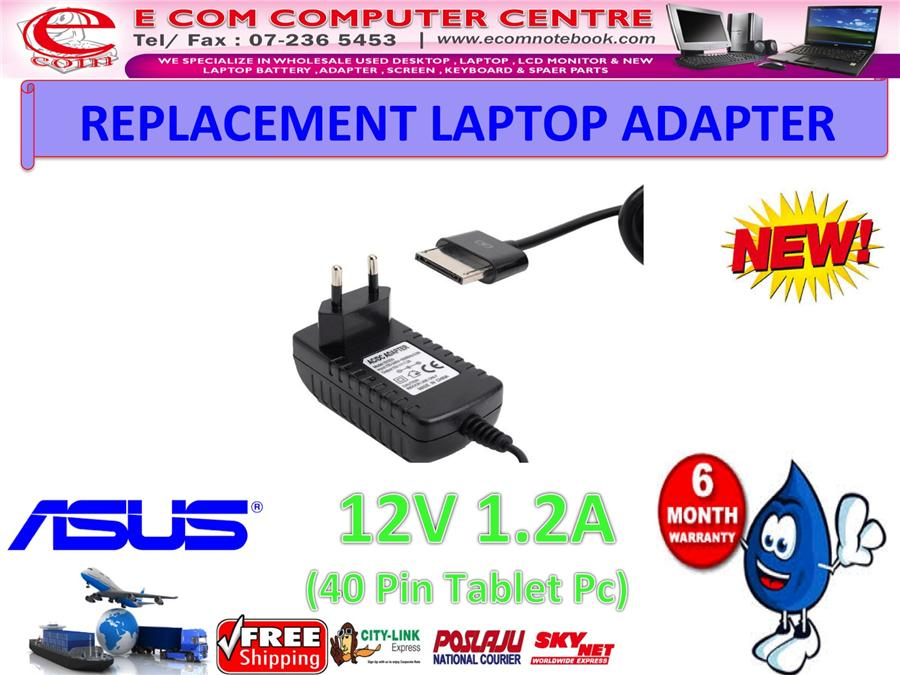 LAPTOP ADAPTER FOR ASUS SERIES 12V 1.2A (40 PIN TABLET PC)