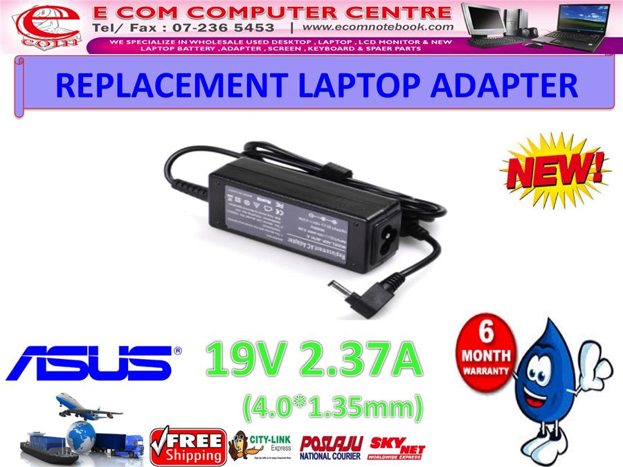 LAPTOP ADAPTER FOR ASUS SERIES 19V 2.37A (4.0MM*1.35MM)
