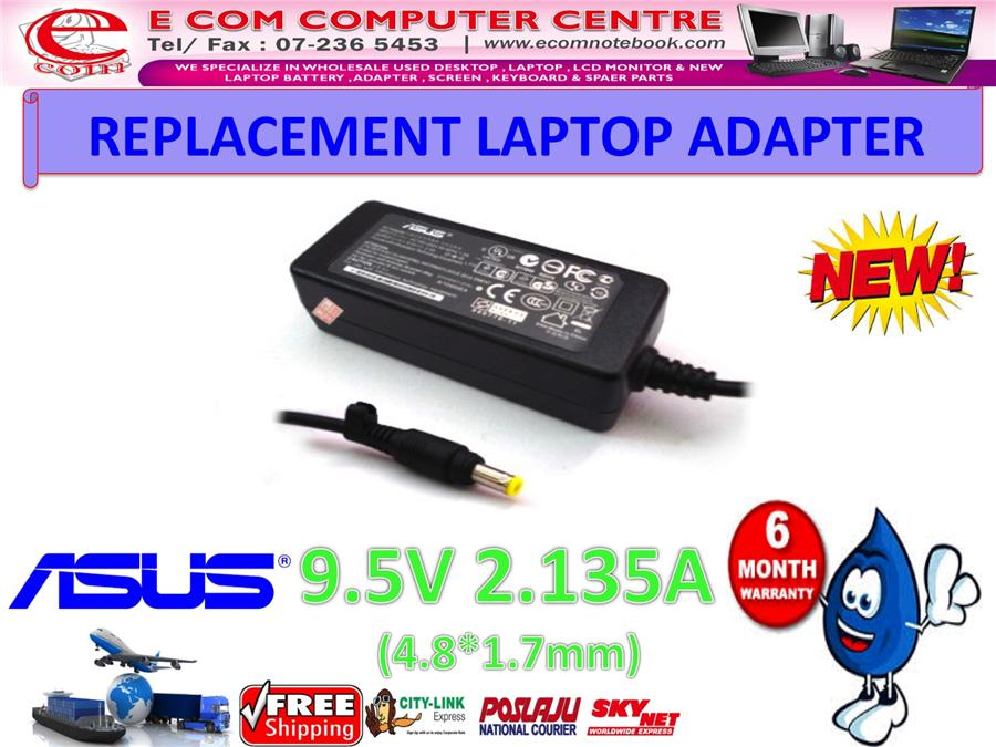 LAPTOP ADAPTER FOR ASUS SERIES 9.5V 2.135A (4.8MM*1.7MM)