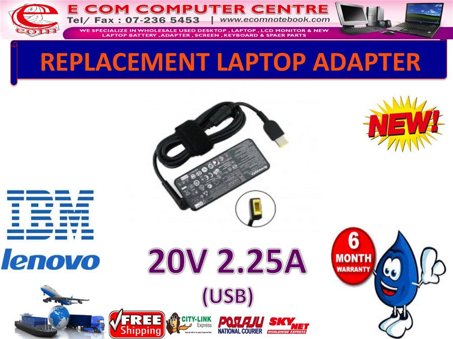 LAPTOP ADAPTER FOR LENOVO/IBM SERIES 20V 2.25A (USB)