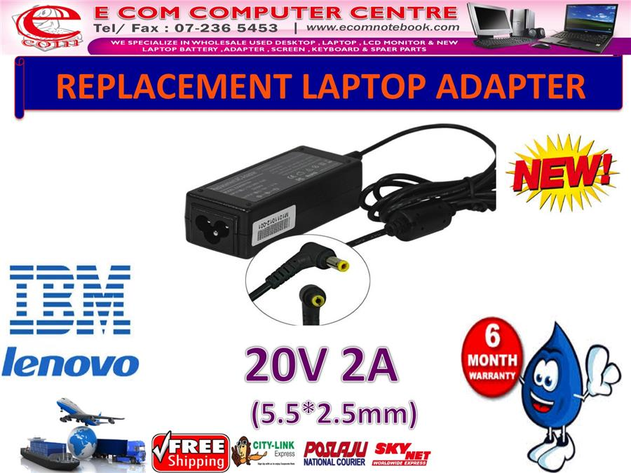 LAPTOP ADAPTER FOR LENOVO/IBM SERIES 20V 2A (5.5MM*2.5MM)