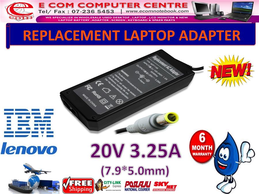 LAPTOP ADAPTER FOR LENOVO/IBM SERIES 20V 3.25A (7.9MM*5.5MM)