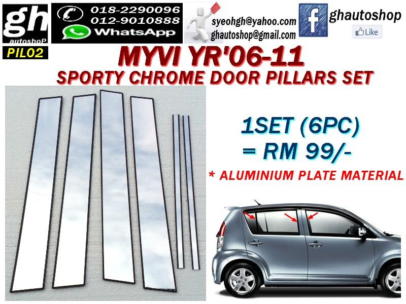 MYVI YR06-11 SPORTY CHROME SIDE DOOR PILLARS SET PIL02 (6PC)