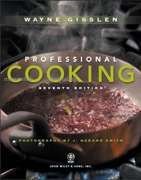 Professional Cooking 7th Edition For Students & Instructors.Full Color