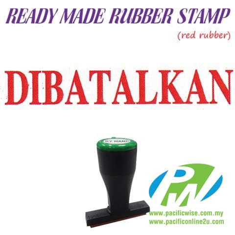 Ready-Made Rubber Stamp (Dibatalkan)