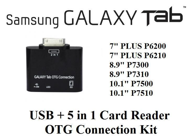 Samsung Galaxy Tab 7.0 Plus 7.7 8.9 10.1 OTG USB + 5 in 1 Card Reader