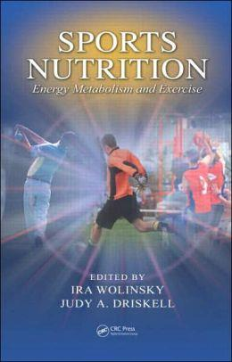 SPORTS NUTRITION Energy Metabolism and Exercise