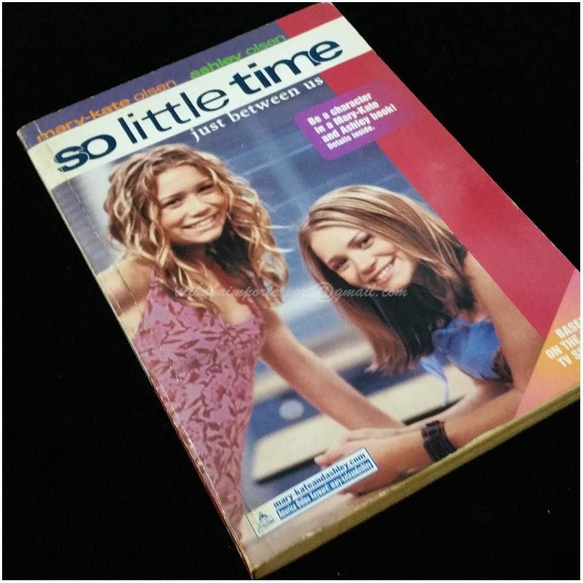 So Little Time Just Between Us Olsen Mary-Kate & Ashley HarperEntertai