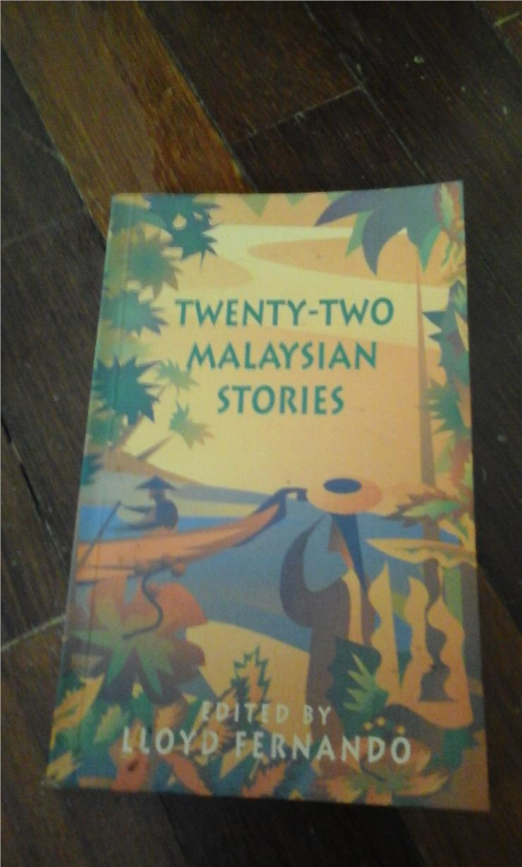 twenty two malaysian stories by lloyd fernando