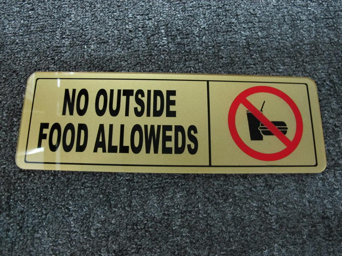 Wholesales-6 pcs of NO OUTSIDE FOOD OR DRINKS ARE ALLOWED SIGN