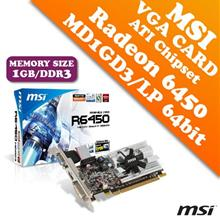 MSI VGA Card Radeon HD6450-MD1GD3/LP 1GB DDR3 64bit (ATI Chipset)