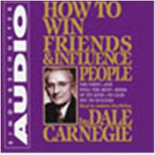 By: Dale Carnegie -How to Win Friends & Influence People