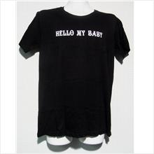 Couple T-Shirt (Male + Female) Hello My Baby | Baju | Lovers