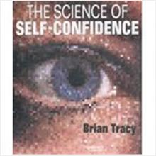The Science of Self-Confidence (Audio Cassette)