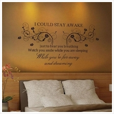I Could Stay Awake Flowers Quote Wall Paper Art Vinyl Decal Sticker Ho