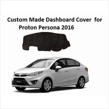 Proton Persona 2016 NEW Local High Quality Custom Made Dashboard Cover