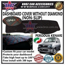 Non Slip Dashboard Cover without diamond for Perodua Kenari
