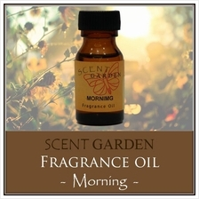SCENT GARDEN Fragrance Oil - Morning 15ml