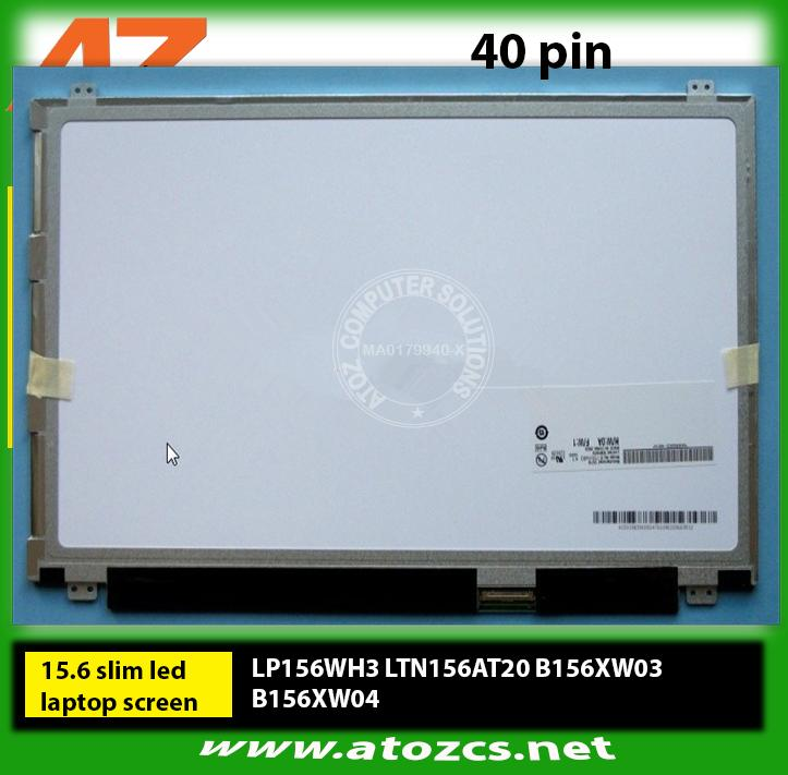 15.6 SLIM LED Screen LP156WH3 LTN156AT20 B156XW03 B156XW04