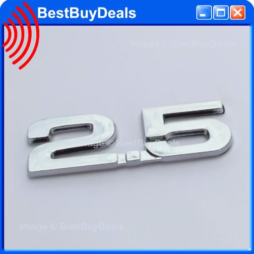 2.5 2500cc 2.5L 3D Chrome Car Badge Decal Emblem Trunk Side Logo Repla
