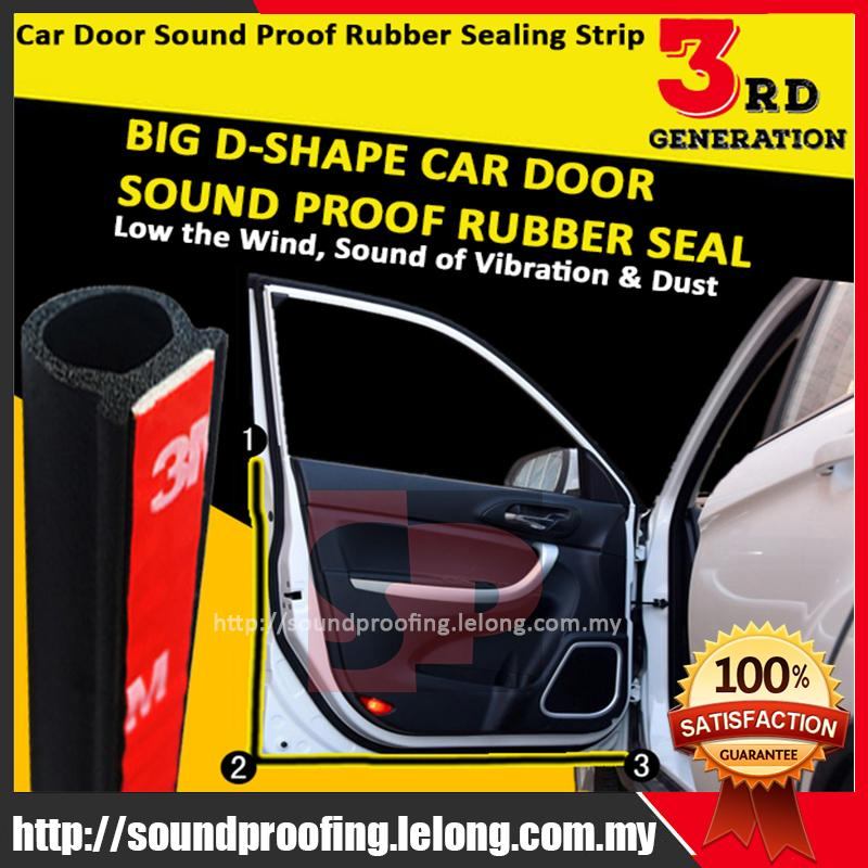 New 3rd Generation Big D-Shape Sound Proof Rubber Seal (Premium)