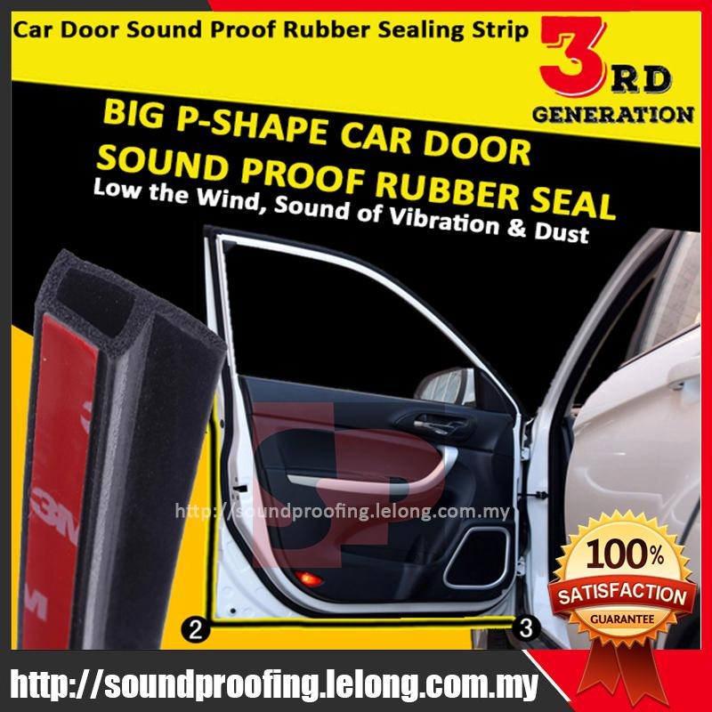 New 3rd Generation Big P-Shape Sound Proof Rubber Seal (Premium)