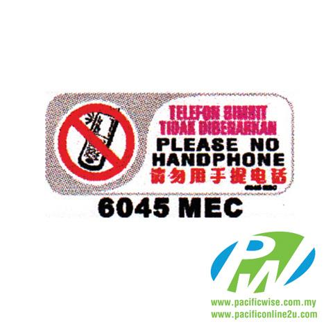 6045 MEC 'Please No Handphone' Sign