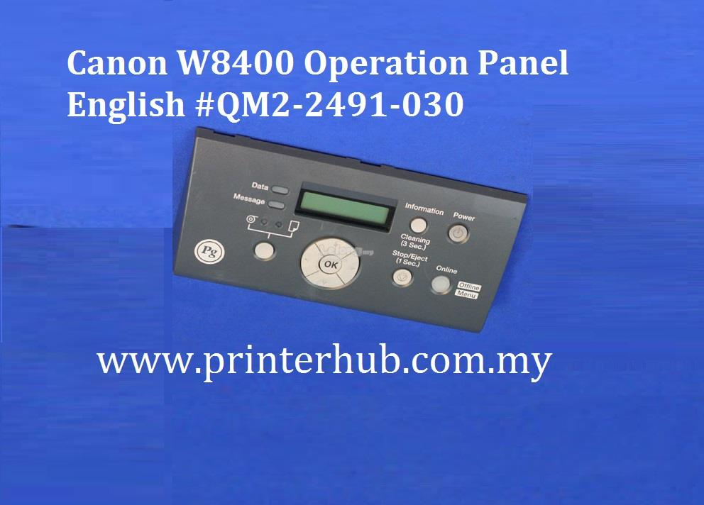 Canon W8400 Operation Panel English #QM2-2491-030