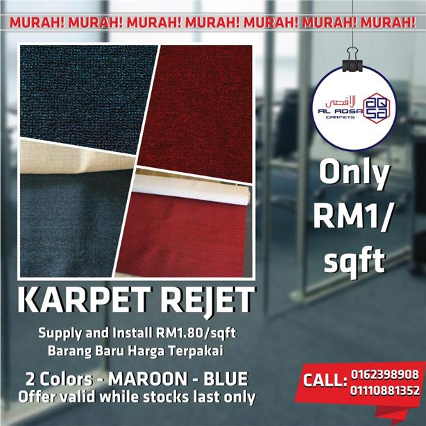 NEW CARPET AT VERY VERY CHEAP PRICE Reject carpet rm1/sqft