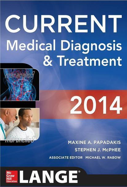 Current Medical Diagnosis and Treatment Descriptive Explanations 2014
