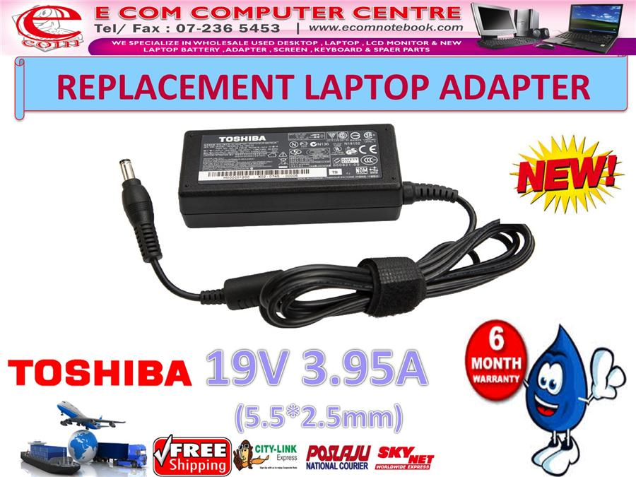 LAPTOP ADAPTER FOR TOSHIBA SERIES 19V 3.95A (5.5MM*2.5MM)