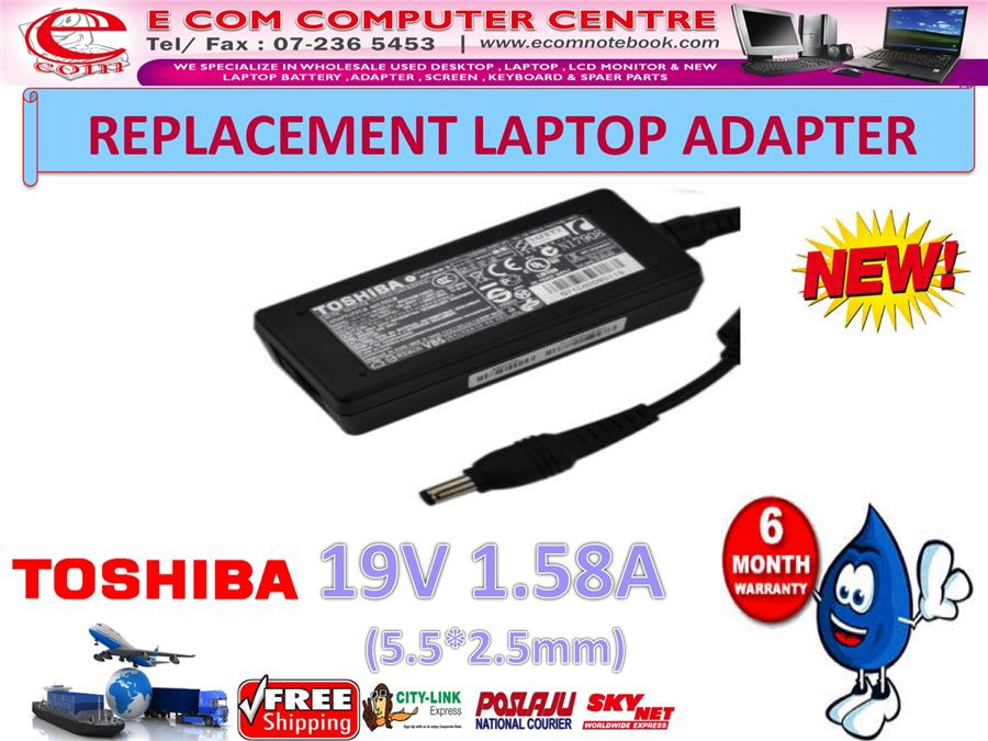 LAPTOP ADAPTER FOR TOSHIBA SERIES 19V1.58A (5.5MM*2.5MM)