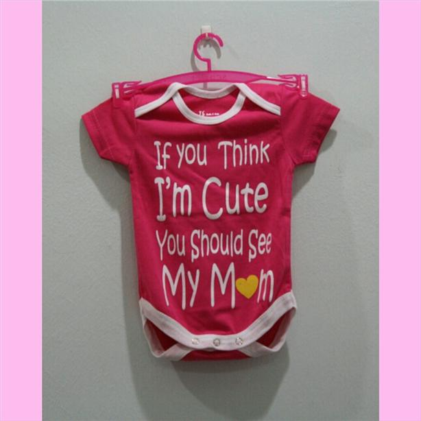 Lovely Word Baby Rompers - If you think i'm cute you should see my mom
