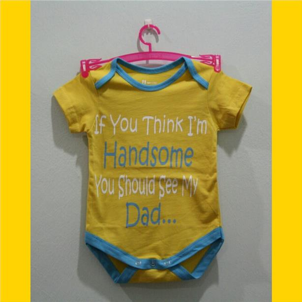 Lovely Word Baby Rompers - If u think i handsome u should see my dad