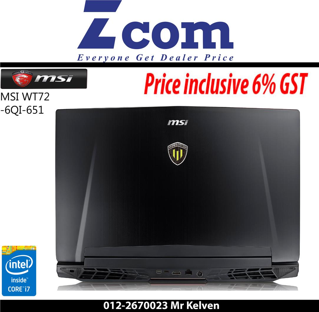 MSI WT72 6QI-651 (Ori Msia Set,Free Bag)