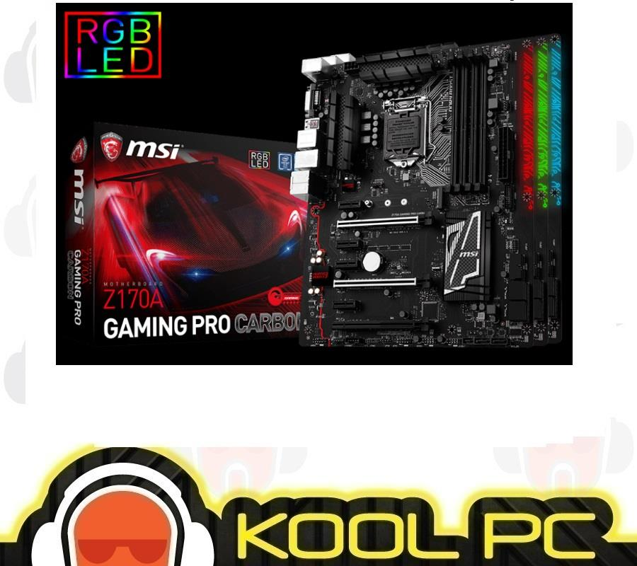 MSI Z170A GAMING PRO CARBON WITH RGB LED