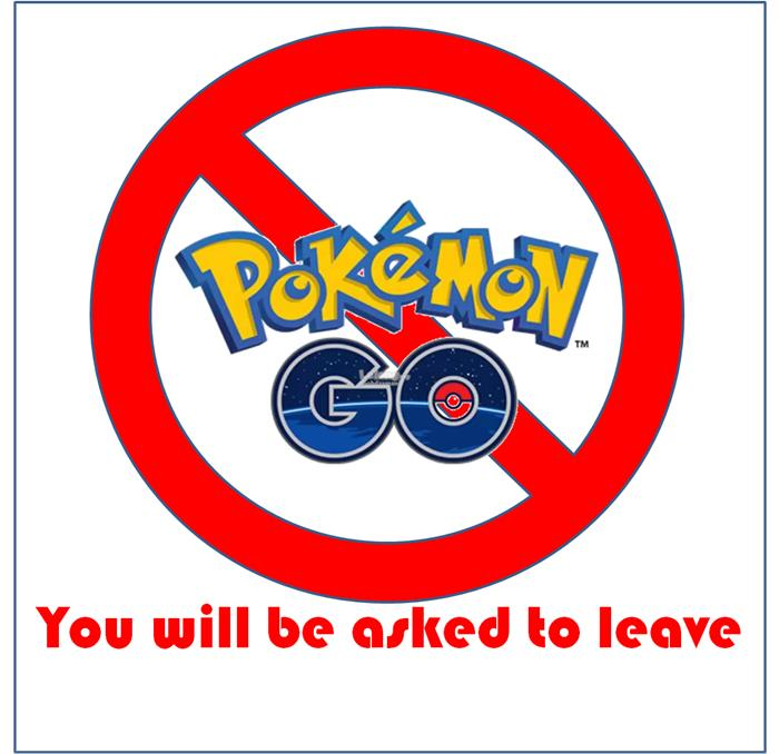 """No Pokemon Go Allowed"" plastic sign"